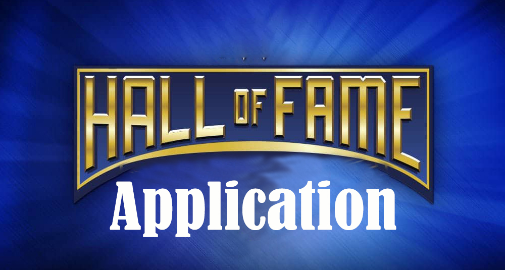 Hall of Fame Application